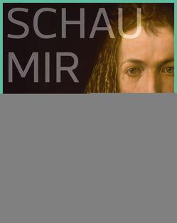 Schau mir in die Augen, Dürer! von Partsch,  Susanna