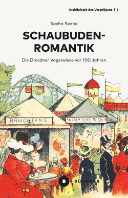 Schaubudenromantik von Szabo,  Sacha