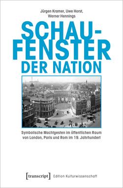 Schaufenster der Nation von Hennings,  Werner, Horst,  Uwe, Kramer,  Jürgen