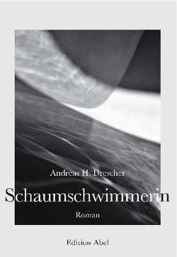 Schaumschwimmerin von Drescher,  Andreas H.
