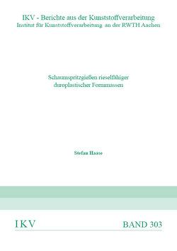 Schaumspritzgießen rieselfähiger duroplastischer Formmassen von Haase,  Stefan