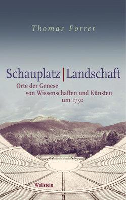 Schauplatz / Landschaft von Forrer,  Thomas