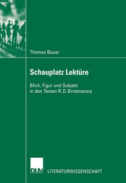 Schauplatz Lektüre von Bauer,  Thomas