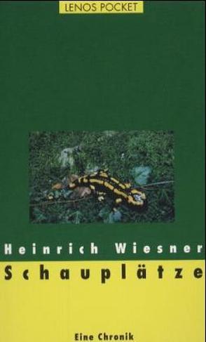 Schauplätze von Wiesner,  Heinrich