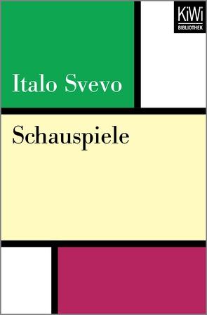 Schauspiele von Jenny,  Charlotte, Roland,  Karl-Heinz, Svevo,  Italo