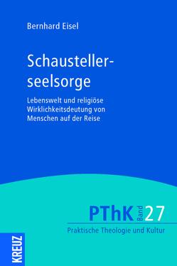Schaustellerseelsorge von Eisel,  Bernhard, Gräb,  Wilhelm, Meyer-Blanck,  Michael, Weyel,  Birgit