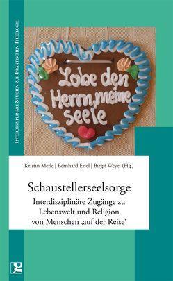 Schaustellerseelsorge von Eisel,  Bernhard, Kristin Merle,  Bernhard Eisel,  Birgit Weyel,  Merle, Weyel,  Birgit