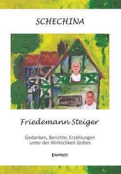SCHECHINA von Steiger,  Friedemann