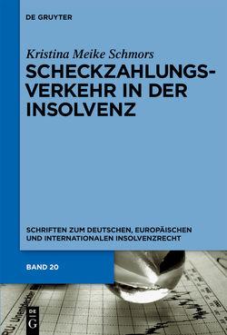 Scheckzahlungsverkehr in der Insolvenz von Schmors,  Kristina Meike