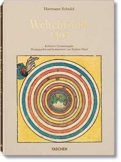 Schedel. Weltchronik – 1493. Kolorierte Gesamtausgabe von Füssel,  Stephan
