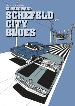 Schefeld City Blues von Karcher,  Martin