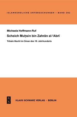 Scheich Muhsin bin Zahran al-'Abri von Hoffmann-Ruf,  Michaela