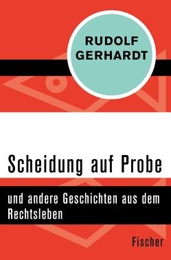 Scheidung auf Probe von Gerhardt,  Rudolf