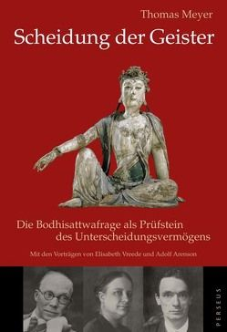 Scheidung der Geister von Arenson,  Adolf, Meyer,  Thomas, Vreede,  Elisabeth