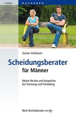 Scheidungsberater für Männer von Schlickum,  Gunter