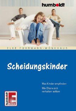 Scheidungskinder von Fuhrmann-Wönkhaus,  Elke