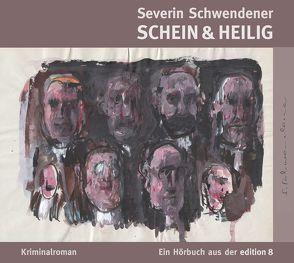 Schein & Heilig von Caduff,  Marco, Schwendener,  Severin