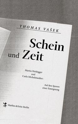 Schein und Zeit von Vašek,  Dr. Thomas