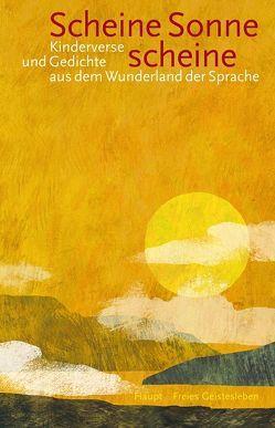 Scheine Sonne, scheine von Bühler,  Ernst