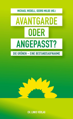 Avantgarde oder angepasst? von Milde,  Georg, Wedell,  Michael