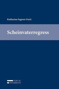 Scheinvaterregress von Sagerer-Forić,  Katharina