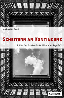 Scheitern an Kontingenz von Festl,  Michael G.