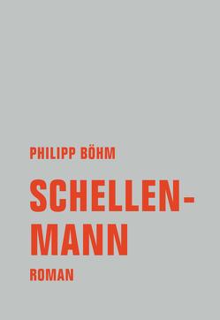 Schellenmann von Böhm,  Philipp