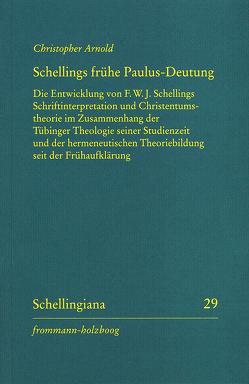 Schellings frühe Paulus-Deutung von Arnold,  Christopher, Ehrhardt,  Walter E., Hennigfeld,  Jochem