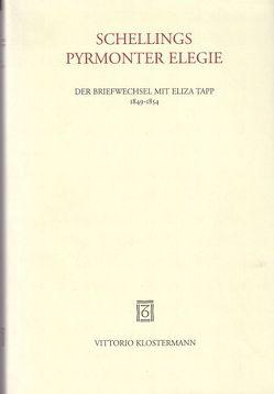 Schellings Pyrmonter Elegie von Hahn,  Elke, Tilliette,  Xavier