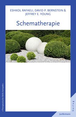 Schematherapie von Plata,  Guido, Rafaeli,  Eshkol, Young,  Jeffrey E.