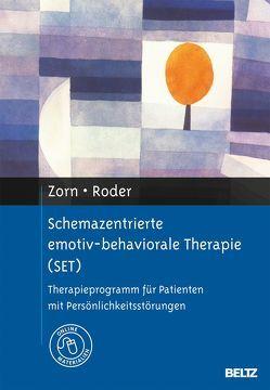 Schemazentrierte emotiv-behaviorale Therapie (SET) von Roder,  Volker, Zorn,  Peter