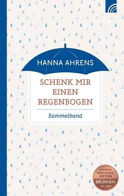 Schenk mir einen Regenbogen von Ahrens,  Hanna