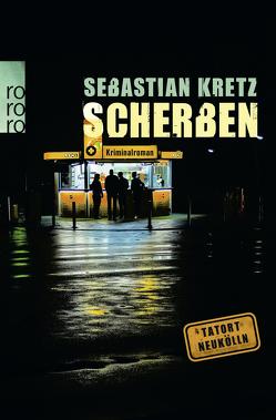 Scherben von Kretz,  Sebastian