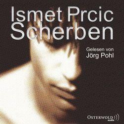 Scherben von Lösch,  Conny, Pohl,  Jörg, Prcic,  Ismet