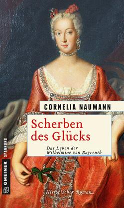 Scherben des Glücks von Naumann,  Cornelia