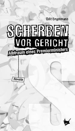 Scherben vor Gericht von Engelmann,  Edit