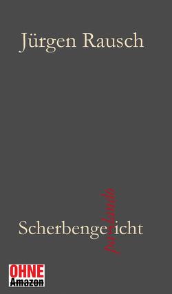 Scherbengericht parlando von Rausch,  Jürgen