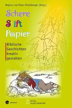 Schere, Stift, Papier von Hitzelberger,  Peter, Hitzelberger,  Regina, Layer-Stahl,  Dorothea