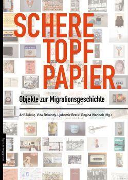 Schere Topf Papier von Akkiliç,  Arif, Bakondy,  Vida, Bratic,  Ljubomir, Wonisch,  Regina