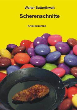 Scherenschnitte von Kwisinski,  Gunnar, Satterthwait,  Walter