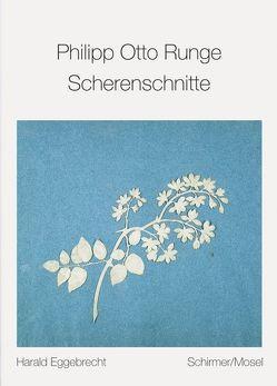 Scherenschnitte von Eggebrecht,  Harald, Runge,  Philipp O