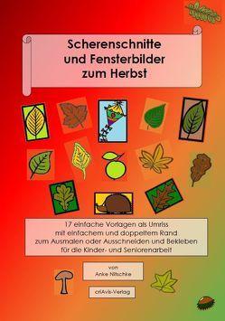 Scherenschnitte und Fensterbilder zum Herbst von Nitschke,  Anke