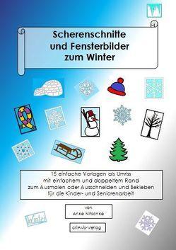 Scherenschnitte und Fensterbilder zum Winter von Nitschke,  Anke