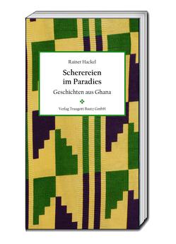 Scherereien im Paradies von Hackel,  Rainer