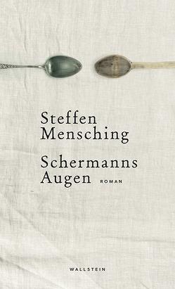 Schermanns Augen von Mensching,  Steffen