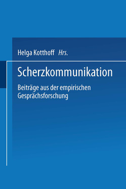 Scherzkommunikation von Kotthoff,  Helga