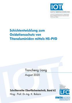 Schichtentwicklung zum Oxidationsschutz von Titanaluminiden mittels HS-PVD von Liang,  Tiancheng