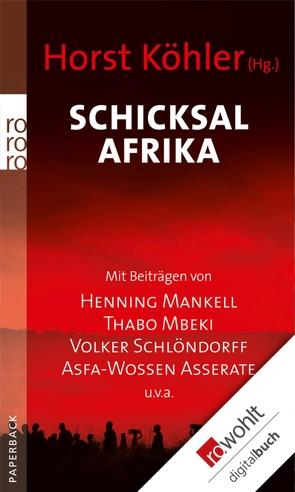 Schicksal Afrika von Köhler,  Horst