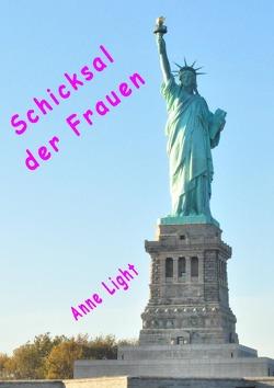 Schicksal der Frauen von Light,  Anne