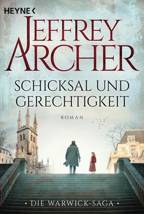 Schicksal und Gerechtigkeit von Archer,  Jeffrey, Ruf,  Martin